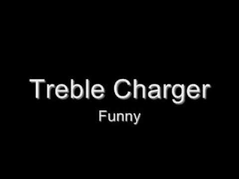 Treble Charger - Funny