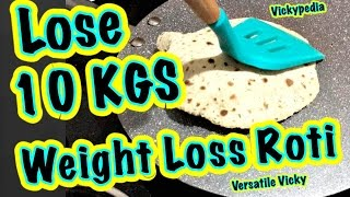 Super Weight Loss Roti 5 | Lose 10KG in 15 Days Indian Meal Plan / Lose Weight Fast 10 Kgs