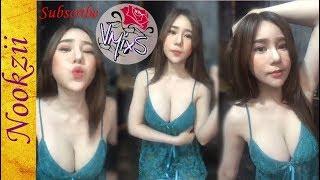 Nookzii อัญพัชญ์ วัฒนาตันติรัตน์ Sexy and Hot top thai model live video