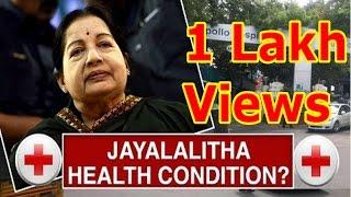 Jayalalithaa's Health Condition?