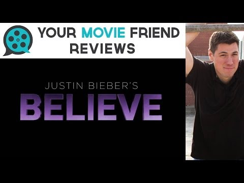 Justin Bieber: Believe (Your Movie Friend Review)