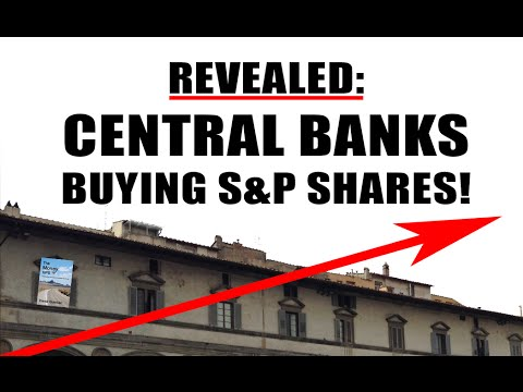 Central Banks Buying Shares of Stock Market!