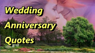 Wedding anniversary quotes,anniversary wishes,anniversary quotes