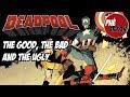 ĐẦU TRUYỆN HAY NHẤT CỦA DEADPOOL - The Good, The Bad & The Ugly