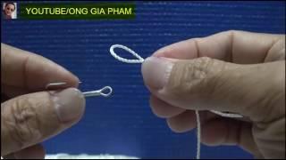 5 Gút Cơ Bản Nhất (Top 5  Fishing Knots for hooks)