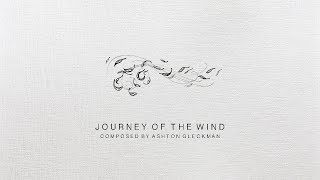 Ashton Gleckman - Journey of the Wind