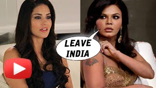 Rakhi Sawant : Boys Get Hot After Watching Sunny Leone