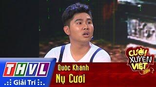 THVL l Cười xuyên Việt 2016 – Tập 1: Nụ cười – Quốc Khánh