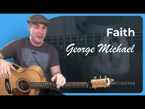 How To Play Faith By George Michael - Guitar Lesson Tutorial Acoustic