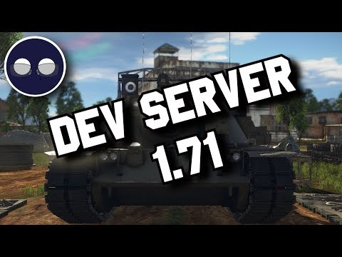 War Thunder 1.71 DEV SERVER: A First Look (Slightly Less Impromptu)