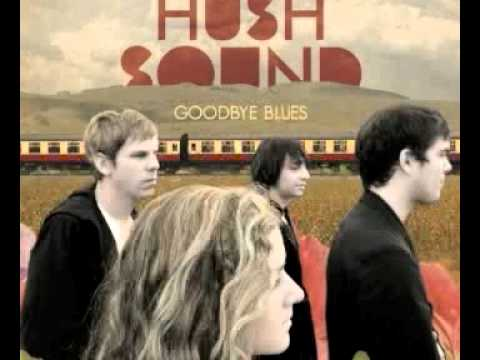 The Hush Sound - Hurricane