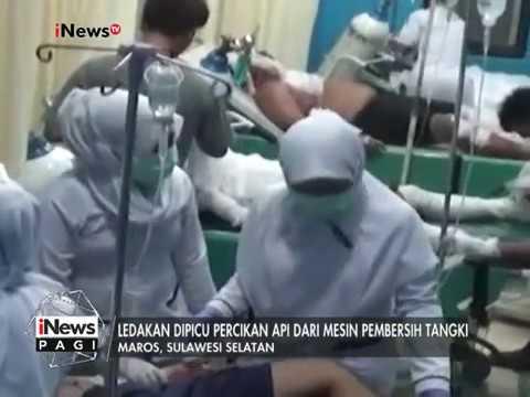 4 Korban Luka Bakar Parah Dalam Ledakan SPBU di Maros Dirujuk ke Makassar - iNews Pagi 08/03