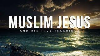Muslim Jesus #JesusTaughtMe