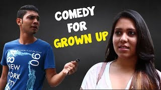 What is that ? | Comedy For Grown Up | Kolkata Girls open Talk | Wassup India