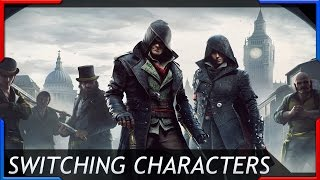 Assassins Creed Syndicate Switching Characters
