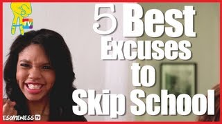 5 Best Excuses for Skipping School