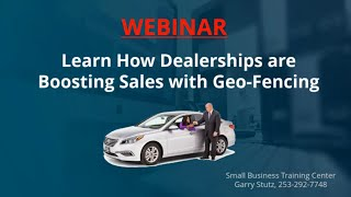 """What Car Dealerships Need To Know About """"Geo-Fencing""""!"""