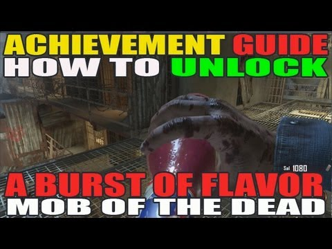 Burst Of Flavor Achievement Tutorial: Mob Of The Dead (HD)
