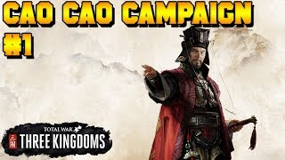 Cao Cao EARLY ACCESSS Campaign #1 of 5 | Total War: Three Kingdoms