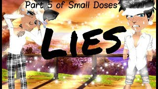 Lies - Msp Version by angelinatoni xDlol? || Part 5 of Small Doses