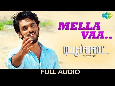 Mella Va | Audio | Tubelight | Indra | Adithi | Unni Menon | Vandana Srinivas | Karthik Neta