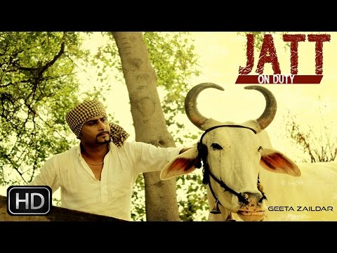 Jatt On Duty | Geeta Zaildar | Latest Punjabi Songs