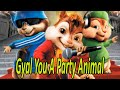 Chipmunks - Gyal You A Party Animal (Charly Black)   + Discharge