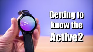 02. Detailed Setup & Walk-Through of the Galaxy Watch Active2 LTE