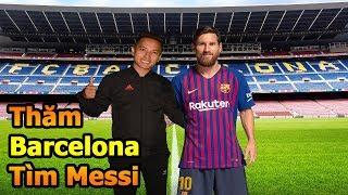 Thử Thách Bóng Đá Đỗ Kim Phúc đi tìm Lionel Messi và thăm quan SVĐ của Barcelona - DKP Việt Nam