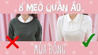 8 MẸO QUẦN ÁO MÙA ĐÔNG AI CŨNG CẦN BIẾT | Clothing Hacks | PhuongHa