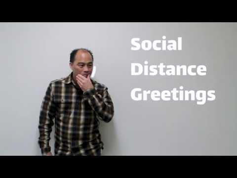 Social Distance Greetings