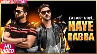 download lagu Haye Rabba  Full   Falak Feat Pbn gratis