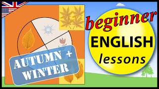 Time, Seasons autumn and winter - in English, Beginner English Lessons for Children
