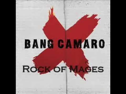 Bang Camaro - Rock Of Mages
