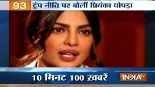 News 100 | 4th February, 2017 - India TV