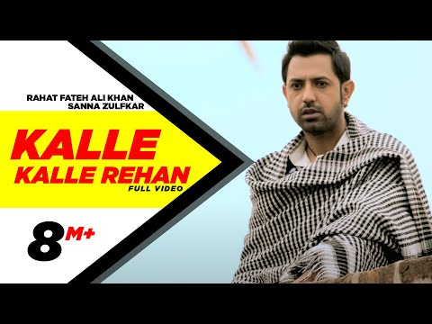 Kalle Kalle Rehan | Jatt James Bond | Rahat Fateh Ali Khan & Sanna Zulfkar | Official Music Video video