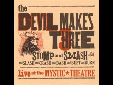 Devil Makes Three - Tow Live