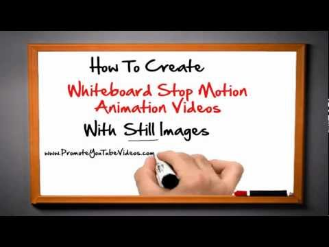 How To Make Whiteboard Stop Motion Animation Videos With Still Images