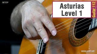 Guitar 112 - Asturias Level 1 - أستورياس المستوى 1 - بالعربية (Dr. ANTF)