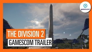 OFFICIAL THE DIVISION 2 - GAMESCOM 2018  TRAILER