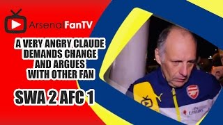 A Very Angry Claude Demands Change and Argues With Other Fan - Swansea 2 Arsenal 1