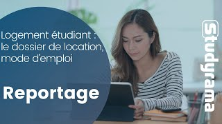 Logement étudiant : le dossier de location, mode d'emploi
