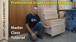 Master Class for Professional Grade Cabinet Drawers