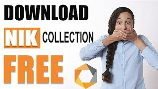 How to download the Nik Collection for Free (LEGALLY)