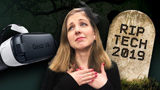 Tech that died in 2019