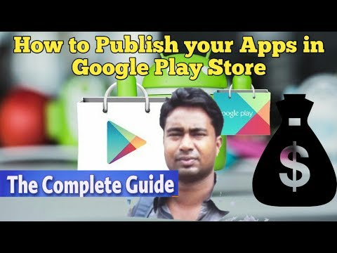 How to Publish Android Apps in Google Play Store & Earn ! Tutorial -5