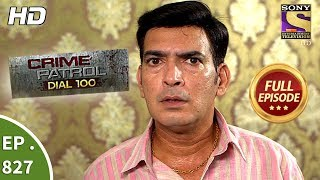 Crime Patrol Dial 100 - Ep 827 - Full Episode - 24th July, 2018
