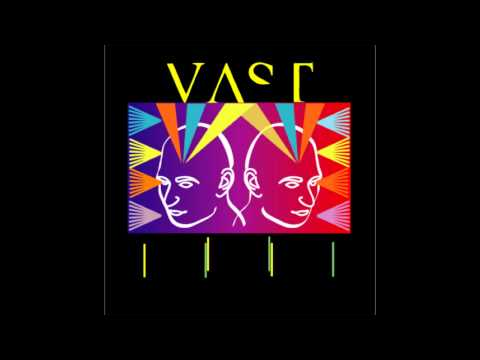 Vast - Youre Too Young