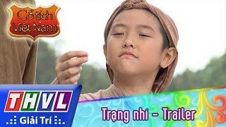 THVL | Cổ tích Việt Nam: Trạng Nhí - Trailer