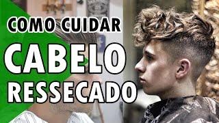 🔴 COMO CUIDAR CABELO MASCULINO RESSECADO | DICAS DE ESTILO